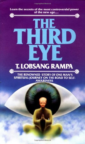 T. Lobsang Rampa The Third Eye The Renowned Story Of One Man's Spiritual Journey 0002 Edition;