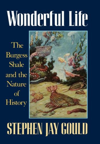 Stephen Jay Gould Wonderful Life The Burgess Shale And The Nature Of History