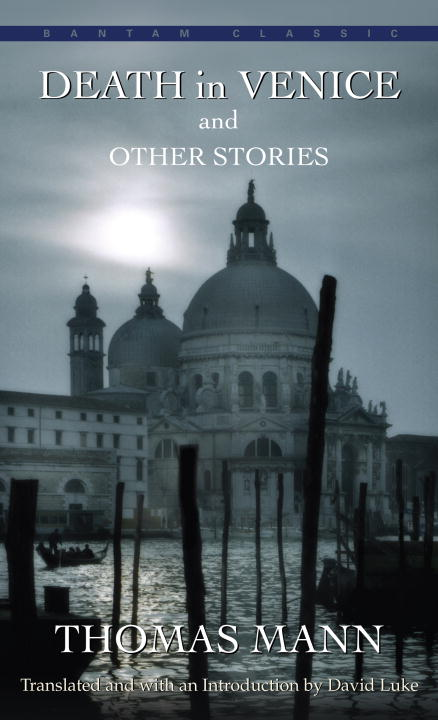 Thomas Mann Death In Venice And Other Stories