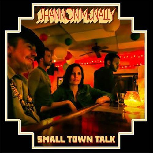 Shannon Mcnally Small Town Talk