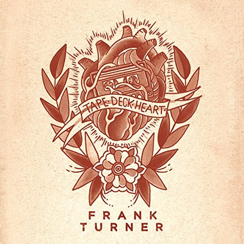 Frank Turner Tape Deck Heart Explicit Version