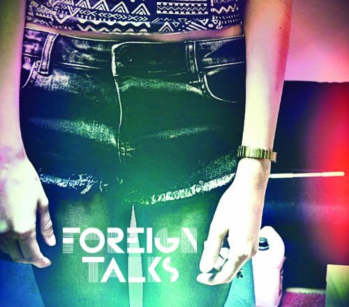 Foreign Talks Foreign Talks