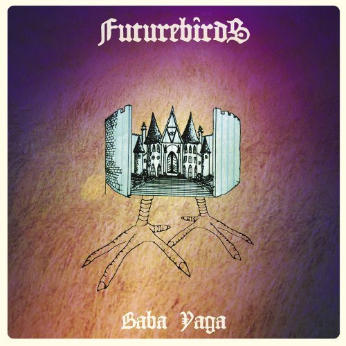 Futurebirds Baba Yaga