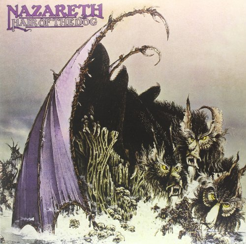 Nazareth Hair Of The Dog Hair Of The Dog
