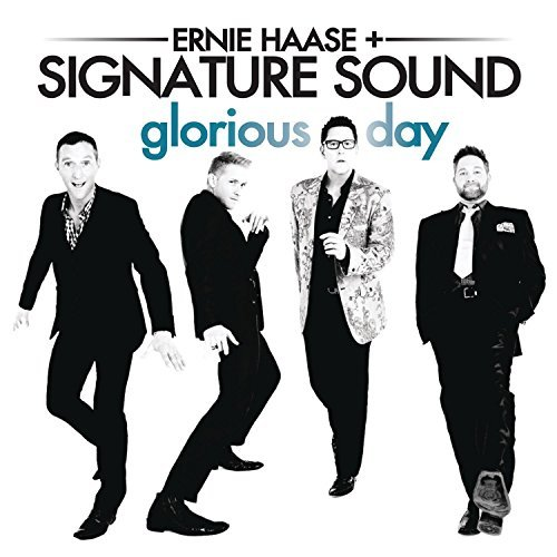 Ernie & Signature Sound Haase Glorious Day