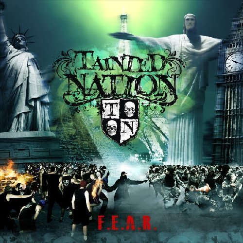 Tainted Nation F.E.A.R.