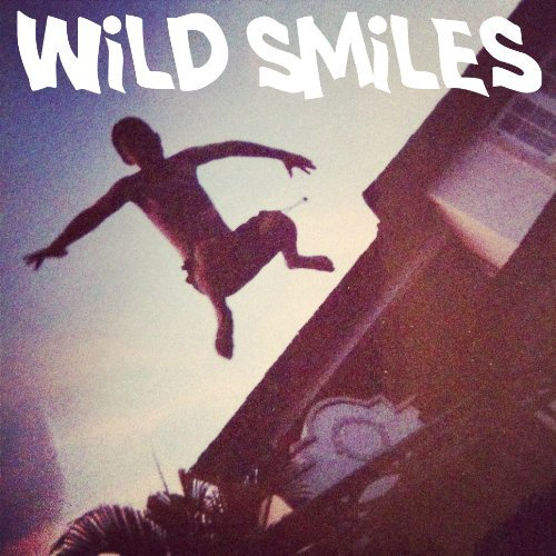 Wild Smiles Tangled Hair Sweet Sixteen 7 Inch Single