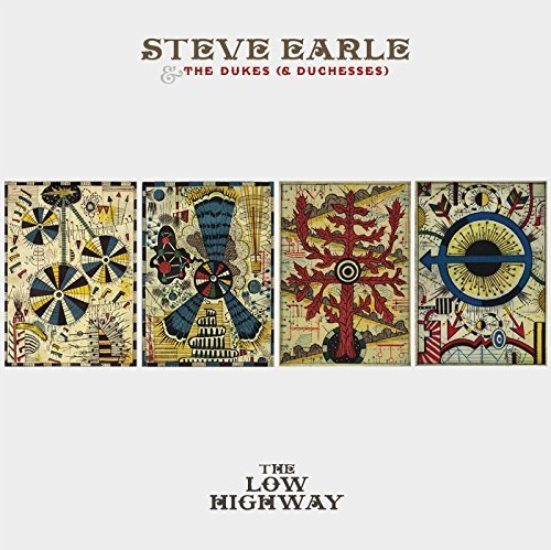 Steve Earle & The Dukes (& Duchesses) Low Highway Low Highway
