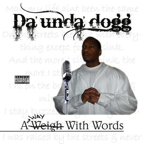 Da'unda'dogg Way With Words Explicit Version