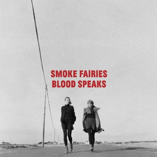 Smoke Fairies Blood Speaks 2 CD
