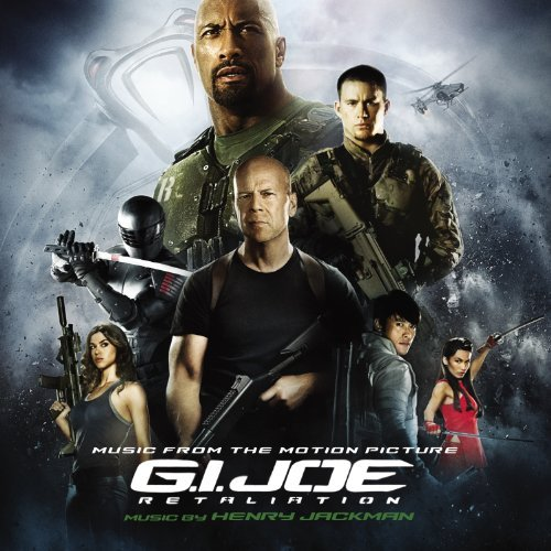 Henry Jackman G.I. Joe Retaliation Music By Henry Jackman