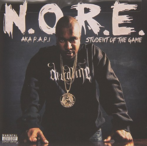 N.O.R.E. (aka P.A.P.I.) Student Of The Game Explicit Version