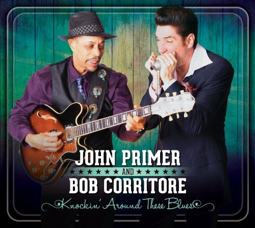 Primer John & Bob Corritore Knockin' Around These Blues
