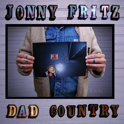Jonny Fritz Dad Country