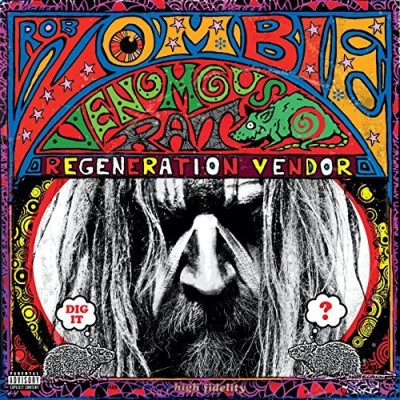 Rob Zombie Venomous Rat Regeneration Vend Explicit Version