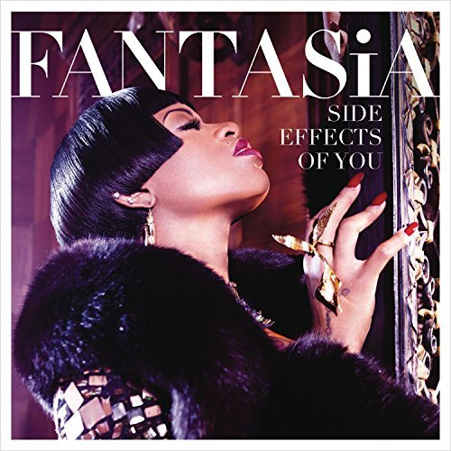 Fantasia Side Effects Of You Explicit