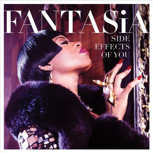 Fantasia Side Effects Of You (clean) Clean Version