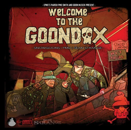Epmd's Parish Pmd Smith Presen Welcome To The Goondox Explicit Version