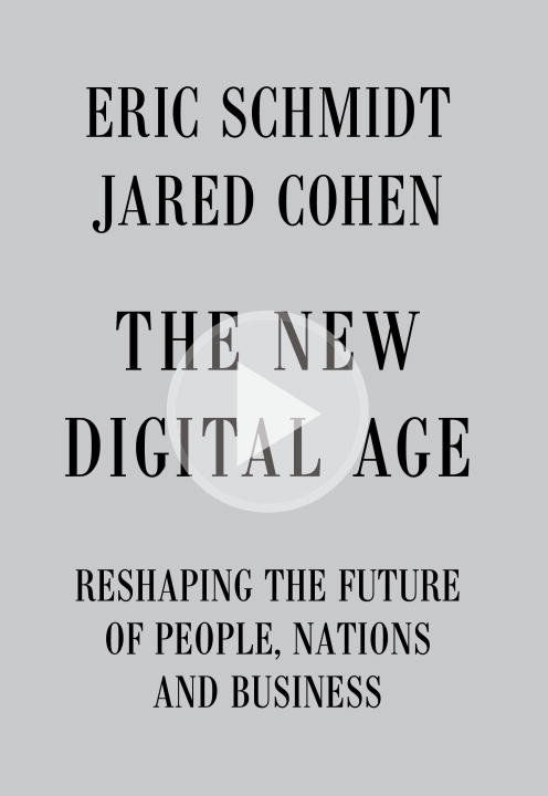 Schmidt Eric Iii The New Digital Age Reshaping The Future Of People Nations And Busin
