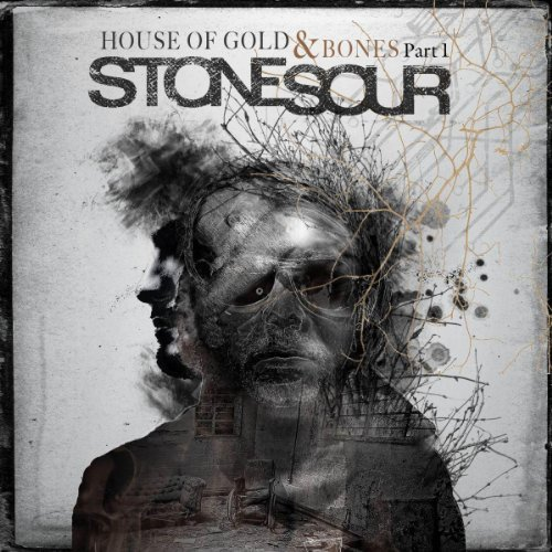 Stone Sour House Of Gold & Bones Part 1 Import Gbr House Of Gold & Bones Part 1