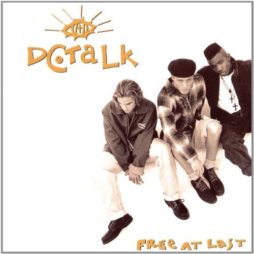 Dc Talk Free At Last Remastered Free At Last