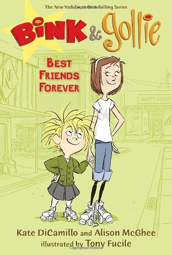 Kate Dicamillo Bink & Gollie Best Friends Forever