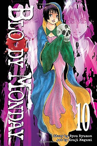 Ryou Ryumon Bloody Monday Volume 10