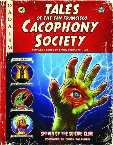 Galbraith Carrie Tales Of The San Francisco Cacophony Society