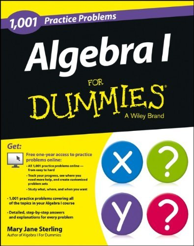 Mary Jane Sterling Algebra I 1 001 Practice Problems For Dummies (+ Free Onlin