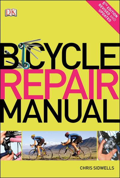 Chris Sidwells Bicycle Repair Manual 0005 Edition;
