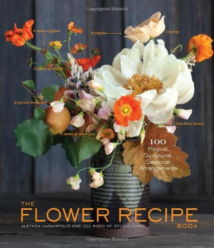 Alethea Harampolis The Flower Recipe Book