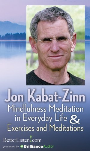 Jon Kabat Zinn Mindfulness Meditation In Everyday Life And Exerci