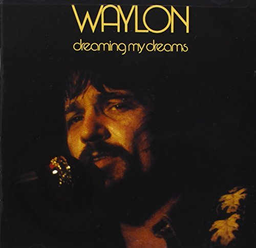 Jennings Waylon Dreaming My Dreams