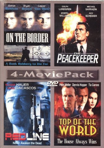 On The Border The Peacekeeper Redline Top Of The World 4 Movie Pack
