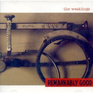 The Weaklings Remarkably Good