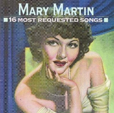 Mary Martin 16 Most Requested Songs