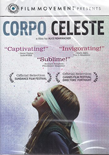 Corpo Celeste Corpo Celeste Film Movement Presents