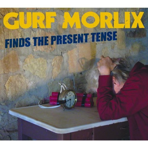 Morlix Gurf Gurf Morlix Finds The Present