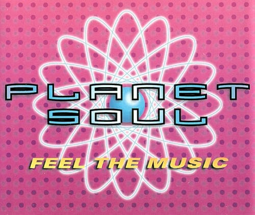 Planet Soul Feel The Music