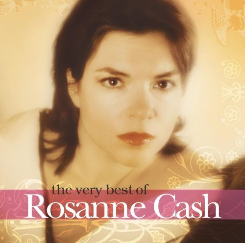 Rosanne Cash Very Best Of Rosanne Cash