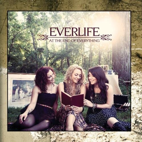 Everlife Everlife At The End Of Everyth