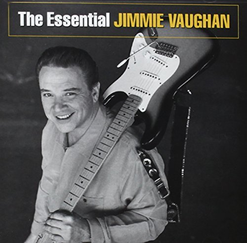 Vaughan Jimmie Essential Jimmie Vaughan