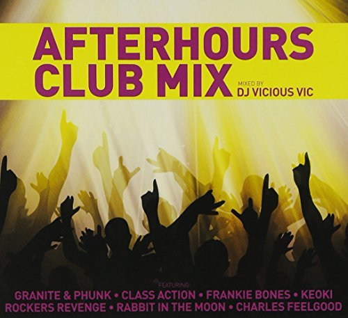 Dj Vicious Vic Afterhours Club Mix