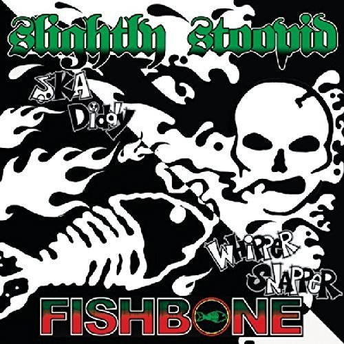 Fishbone Slightly Stoopid Whipper Snapper Ska Diddy 7 Inch Single Feat. Angelo Moore