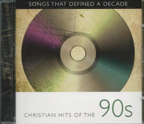 Bryan Duncan Songs That Defined A Decade Christian Hits Of The 90's