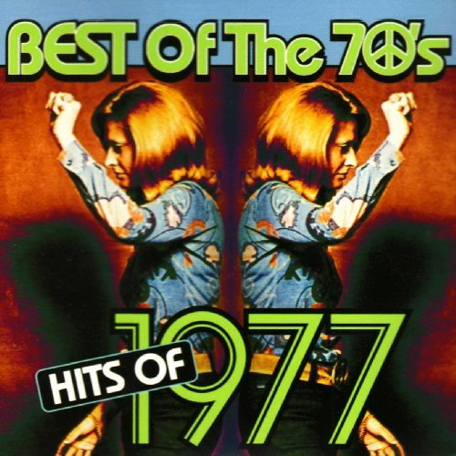 Best Of The 70's Hits Of 1977 Atlanta Rhythm Section Gomez Best Of The 70's