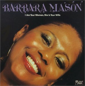 Mason Barbara I Am Your Woman She Is Your Wi