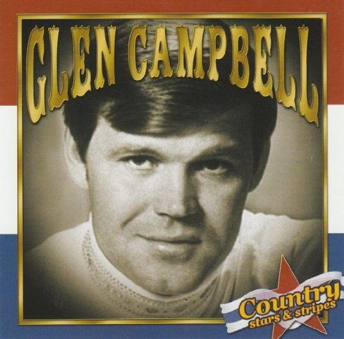 Glen Campbell Country Stars & Stripes Country Stars & Stripes