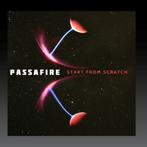 Passafire Start From Scratch