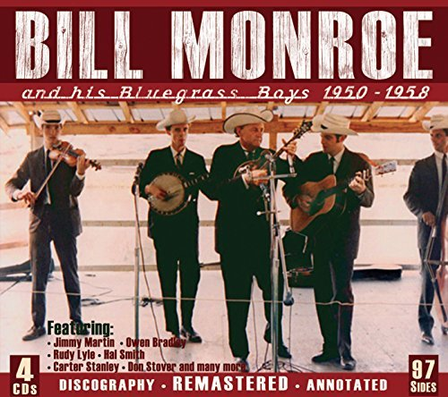 Bill Monroe & His Bluegrass Boys 1950 1958 4 CD
